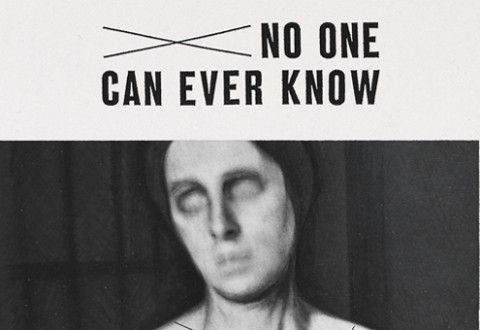 No One Can Ever Know